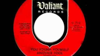Elgins - YOU FOUND YOURSELF ANOTHER FOOL  (Gold Star Studio)  (1965)