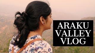 Araku Valley Vlog 2018