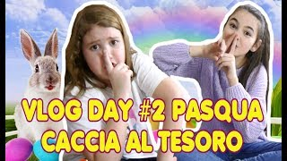 Vlog Day 2 di Pasqua   Caccia al tesoro  ,  cosa spaccheremo oggi ?  by Marghe Giulia Kawaii