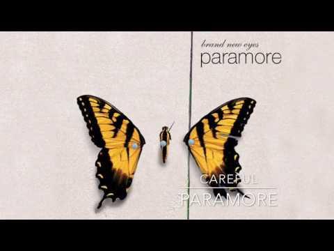 Careful - Paramore (Lyrics)