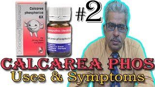Calcarea Phos in Hindi (Part 2) - Uses & Symptoms in Homeopathy by Dr P. S. Tiwari