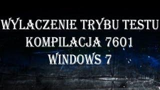 Wyłączenie Trybu Testu - Kompilacja 7601 Windows 7 v1 thumbnail