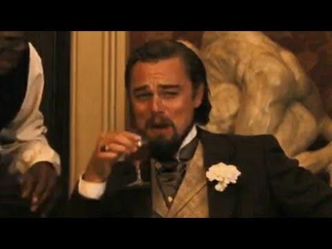 LEONARDO DICAPRIO LAUGHING MEME SCENE DJANGO UNCHAINED - YouTube