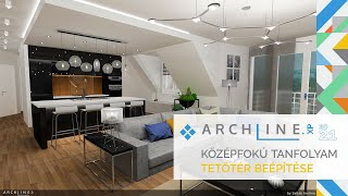 ARCHLine.XP Középfokú tanfolyam - 8/8 Tetőtér beépítése