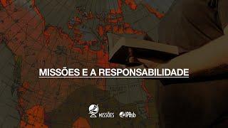 """2020-08-16 - """"Missões e a responsabilidade humana"""" I Co 9.16-27 - Sem. Thiago Sena - Trans. Matutina"""