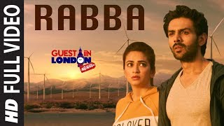 Download lagu Rabba Meray Haal Da Mehram Tu Full Song Guest iin London Kartik Aaryan Kriti Kharbanda MP3