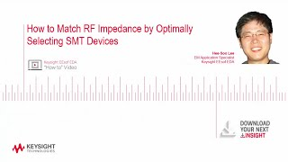 How to Match RF Impedance by Optimally Selecting SMT Devices