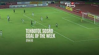 [POLLING] TEHBOTOL SOSRO GOAL OF THE WEEK 10