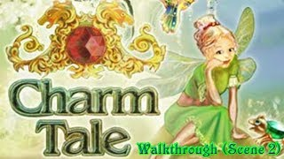 Charm Tale Walkthrough (Scene 2: The School of Young Enchantresses)