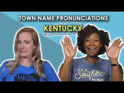 We Tried to Pronounce these Kentucky Town Names