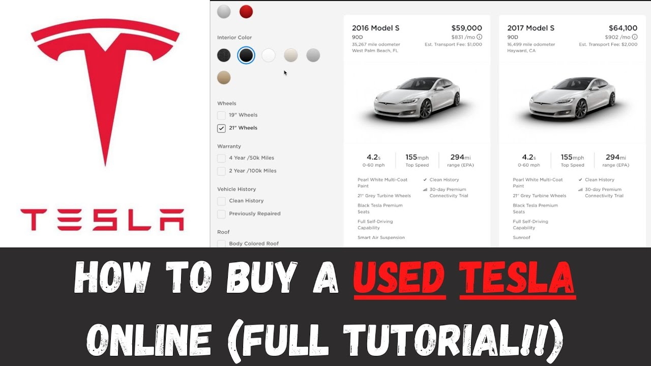 How to Buy a Used Tesla Online (Full Tutorial ...