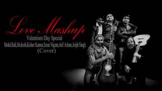 Valentine's Day Special-Love Mashup-Arijit Singh,Atif Aslam,Sonu Nigam(Cover)