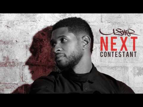 Usher  Next Contestant New Song 2017