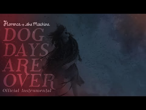 Lungs: The Instrumentals | Dog Days Are Over [OFFICIAL INSTRUMENTAL]