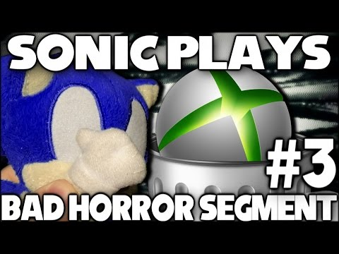 Sonic Plays: Bad Horror Segment #3 (Bad Xbox Indie Games) [60 FPS]