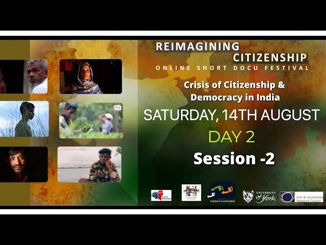 Day 2 - Reimagining Citizenship | Session 2 | Online Short Docu Festival | Karwan e Mohabbat