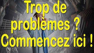 Trop de problèmes? Commencez ici! #85 - EFT en français