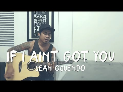 If I Aint Got You - Alicia Keys (Sean Oquendo)