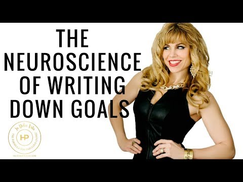 The Neuroscience of Writing Down Goals
