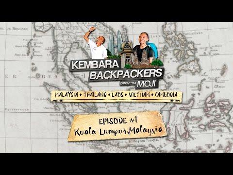 Travelogue - Kembara Backpackers Bersama Moji #1 (Kuala Lumpur)