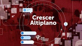 Crescer Altiplano Online - 23/06