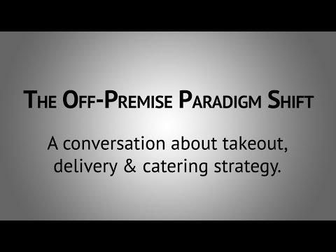The Off-Premise Paradigm Shift