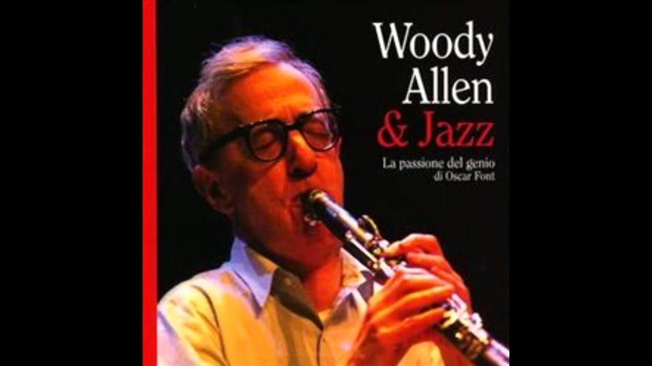 Woody Allen & Jazz...
