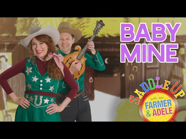 Saddle Up: Baby Mine