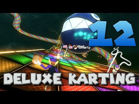 [12] Deluxe Karting (Mario Kart 8 Deluxe w/ GaLm and friends)