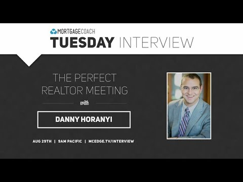 The Perfect Realtor Meeting with Danny Horanyi