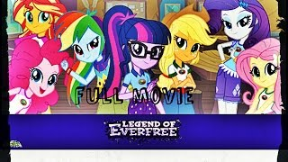 MLP Equestria Girls Legend of everfree Full Movie Part 1
