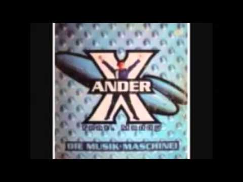 X ANDER FEAT MADDY - DIE MUSIK MASCHINE! (EXTENDED MASCHINE MIX)