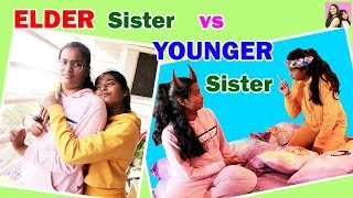 ELDER SISTER VS YOUNGER SISTER l Choti Behen Vs Badi Behen l Funny Stories l Ayu And Anu Twin Sister