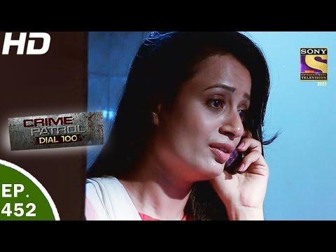 Crime Patrol Dial 100 - क्राइम पेट्रोल - Ep 452 - Bhendi Bazaar Double Murder- 27th Apr, 2017