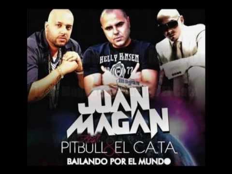Juan Magan Ft. Pitbull Y El Cata - Bailando Por El Mundo (320 Kbps)