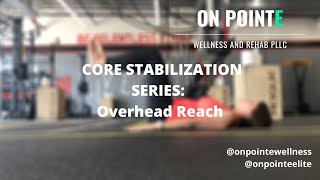 Core Stability Series: Supine Overhead Reach