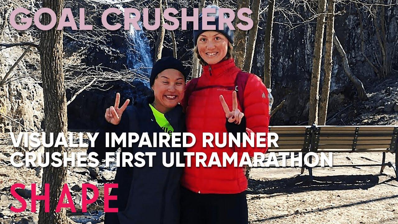 Visually Impaired Runner Crushes Her First Trail Ultramarathon| Goal Crushers | SHAPE