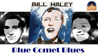 Bill Haley - Blue Comet Blues (HD) Officiel Seniors Musik