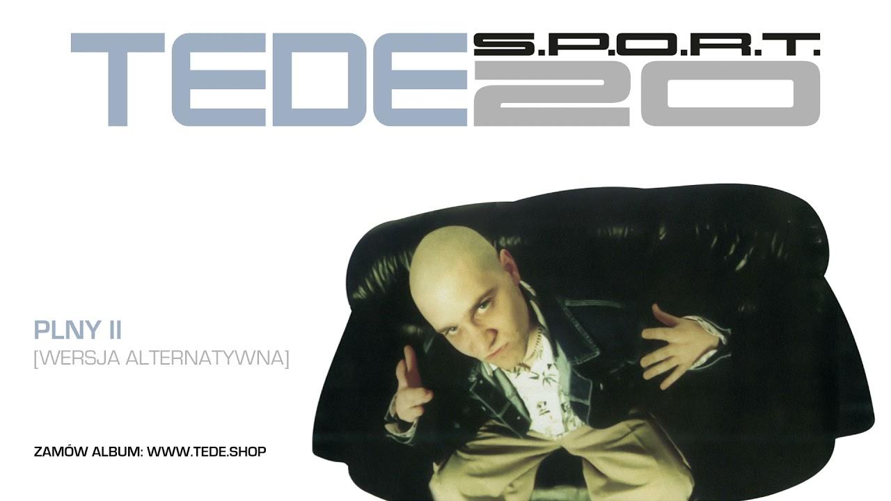 TEDE - PLNY II (wersja alternatywna) / S.P.O.R.T. 2001 - 2021