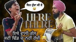 Karan Aujla Here and there | BTFU | Latest Punjabi Songs 2021 | New Funny Version Video