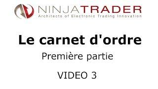 Ninjatrader Français : Utilisation du carnet d'ordre