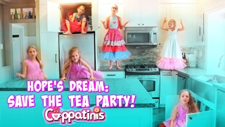 Hope&#39s Dream: Save The Tea Party! Cuppatinis Dolls In Real Life Skit