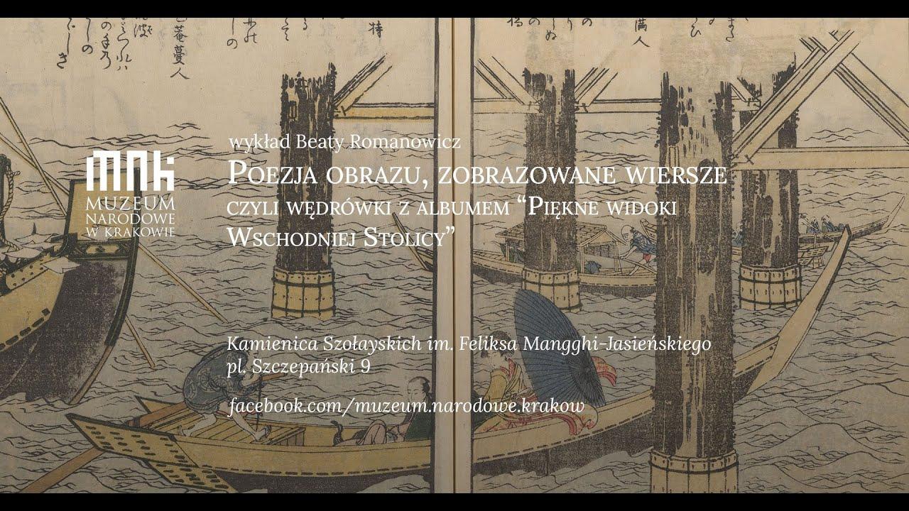 """Download Poezja obrazu, czyli wędrówki z albumem """"Piękne widoki wschodniej stolicy"""". Wykład Beaty Romanowicz"""