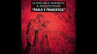 Claver Gold & Murubutu & Giuliano Palma - Paolo e Francesca - Infernum - Prod. KD One