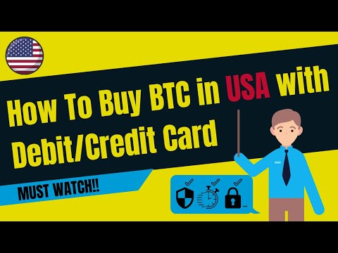 How To Buy BTC In USA With Debit Or Credit Card