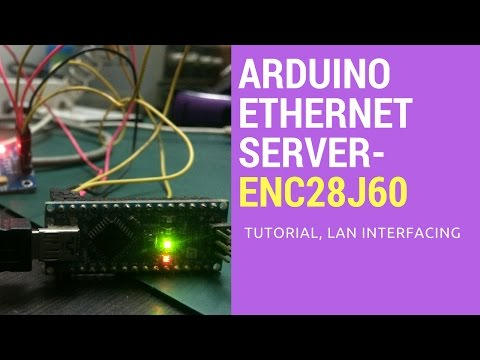 How Interface Ethernet To Arduino | ENC28J60 Eathernet Module Interfacing