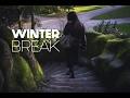 Winter Break | #2 video & mp3