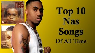 NAS - Top 10 Songs OF ALL TIME