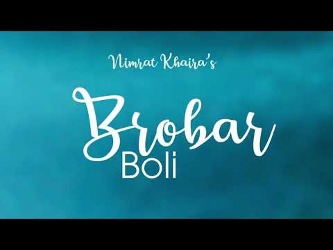Upcoming new song videobynimrat khaira   brobar boli punjabi tuners