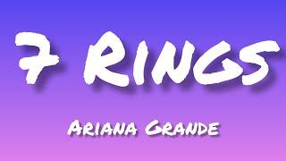 7 Rings~ [Ariana Grande] - (lyrics)